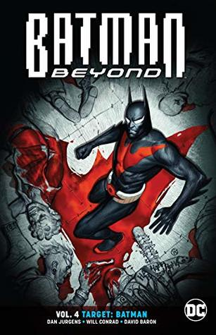 Batman Beyond, Volume 4: Target: Batman