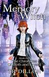 The Memory Witch (The Chronicles of Cloth and Crystal Book 1)