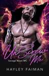 UnScrew Me (Savage Beast MC #1)