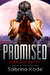 Promised by Sabrina Kade