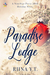Paradise Lodge by Riina Y.T.