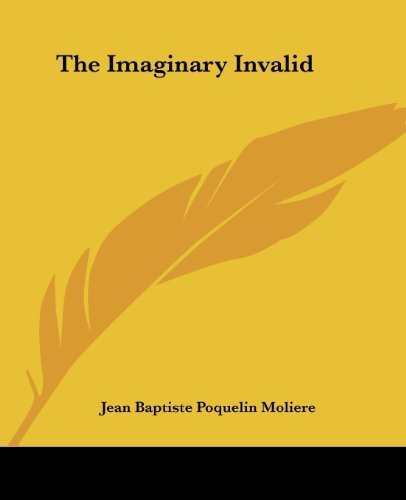 The Imaginary Invalid
