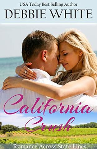 California Crush (Romance Across State Lines Book 3)