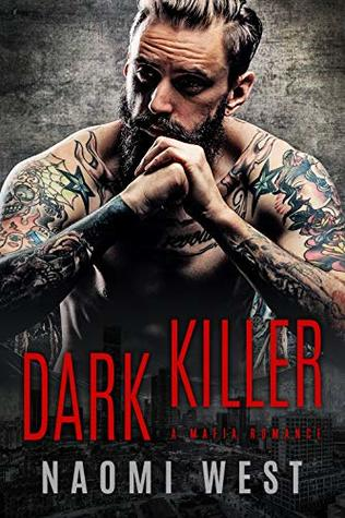Dark Killer: A Mafia Romance