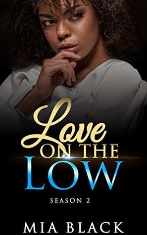 Love On The Low: Season 2 (secret love series Book 11)