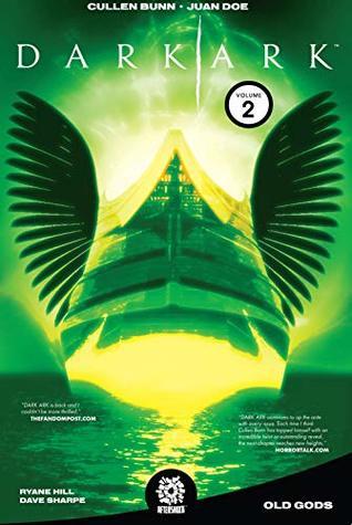Dark Ark, Vol. 2: Old Gods