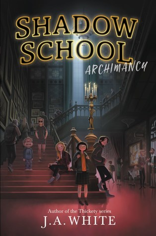 Archimancy (Shadow School #1)