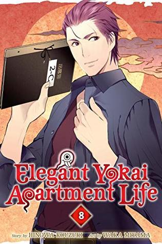 Elegant Yokai Apartment Life, Vol. 8