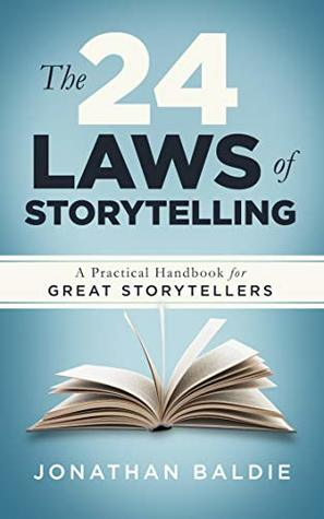 The 24 Laws of Storytelling by Jonathan Baldie
