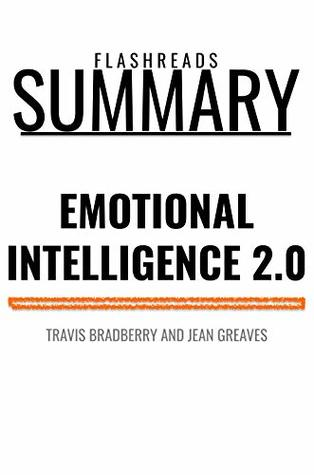 Summary: Emotional Intelligence 2.0 by Travis Bradberry and Jean Greaves