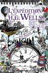 L'expédition H.G. Wells (La malédiction Grimm t. 2)