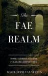 The Fae Realm by Ronel Janse van Vuuren