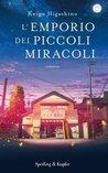 L'emporio dei piccoli miracoli by Keigo Higashino