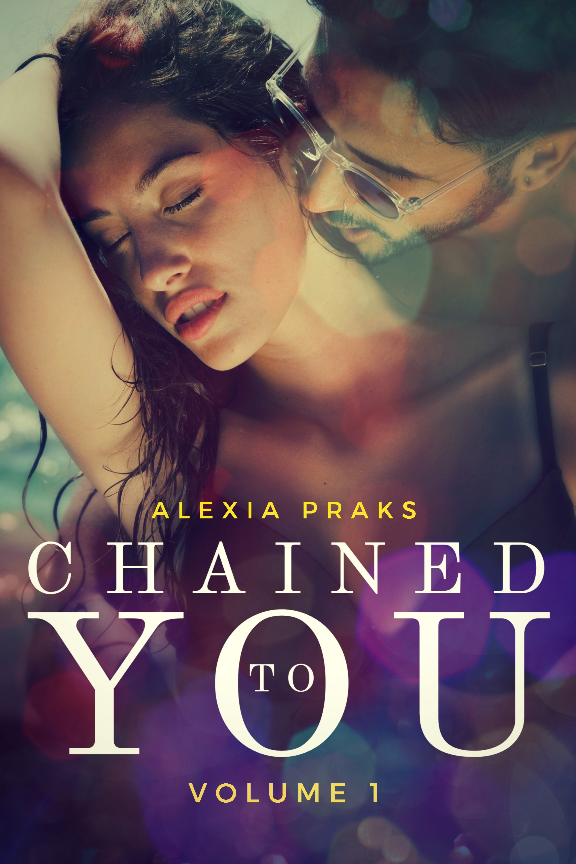 Chained to You, Vol. 1 (Vegas Billionaires, #1)