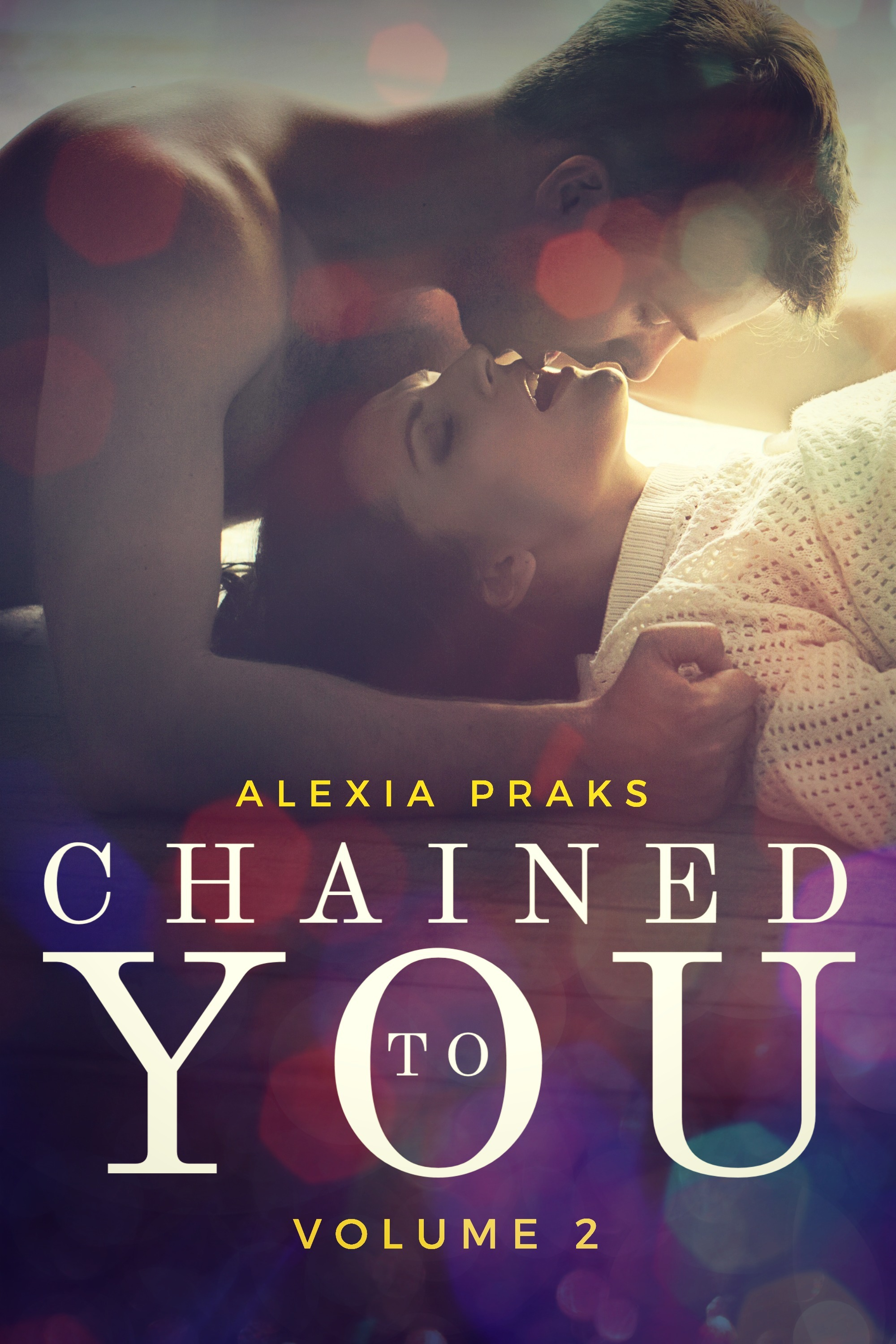 Chained to You, Vol. 2 (Vegas Billionaires, #2)