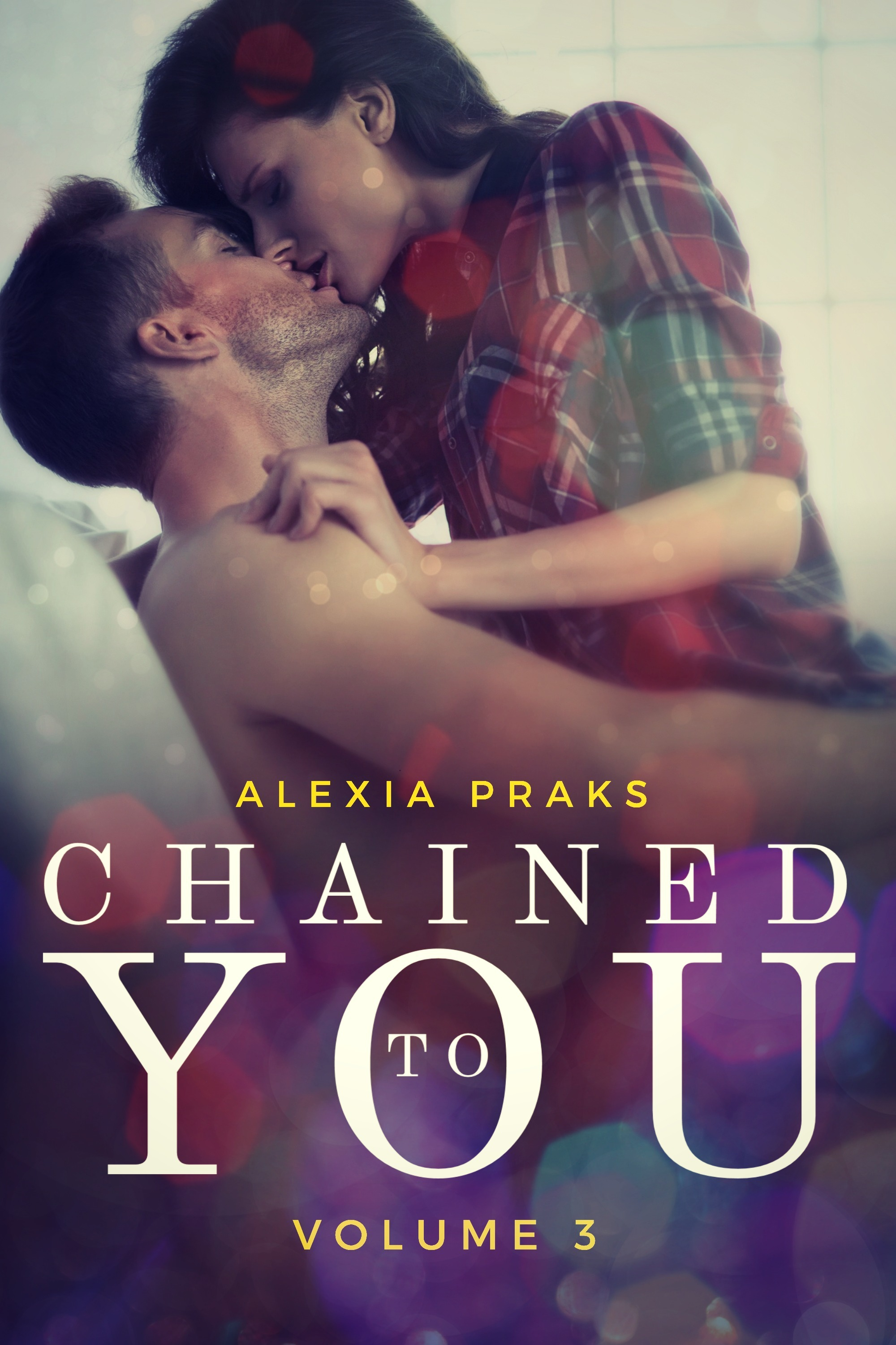 Chained to You, Vol. 3 (Vegas Billionaires, #3)