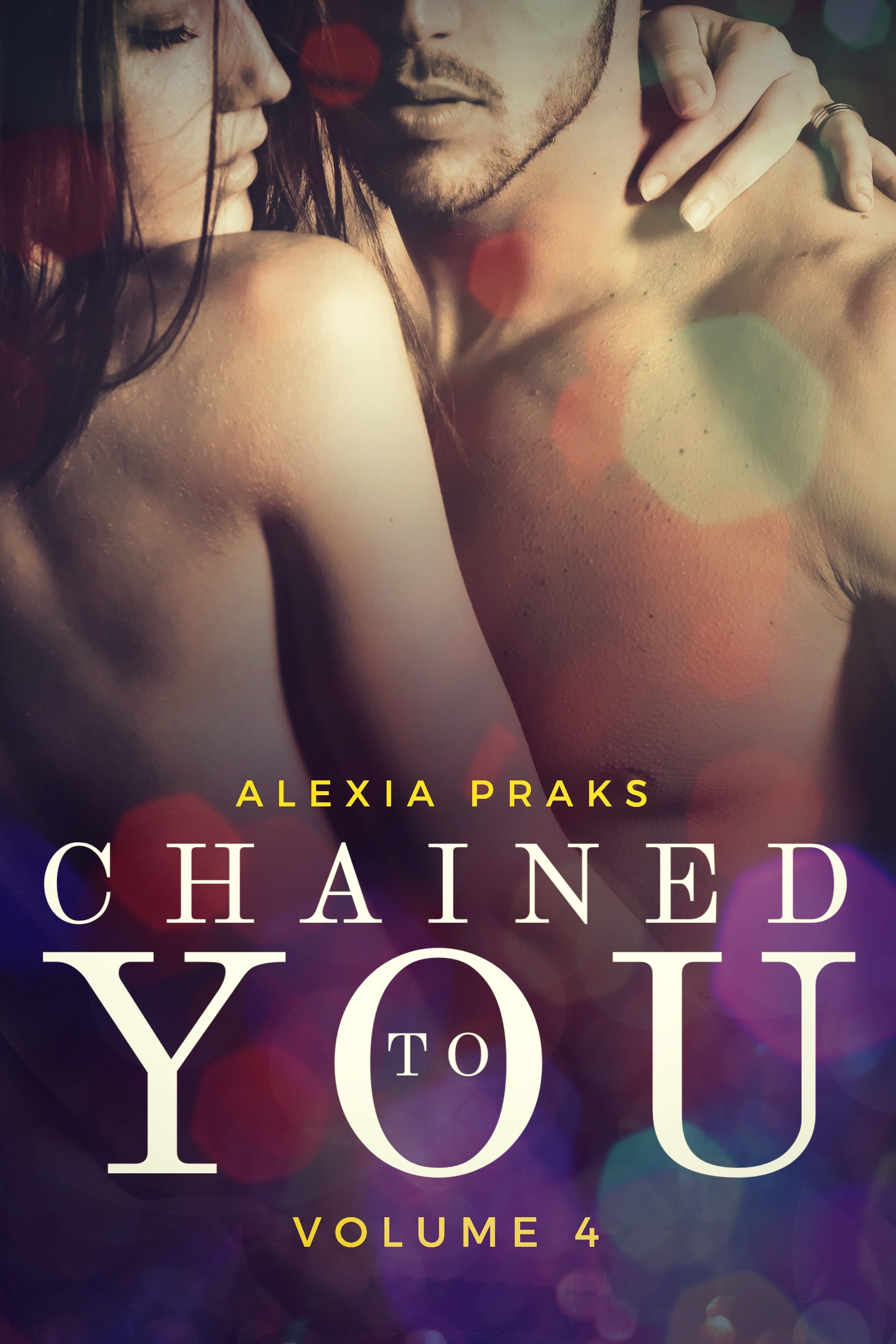 Chained to You, Vol. 4 (Vegas Billionaires #4)