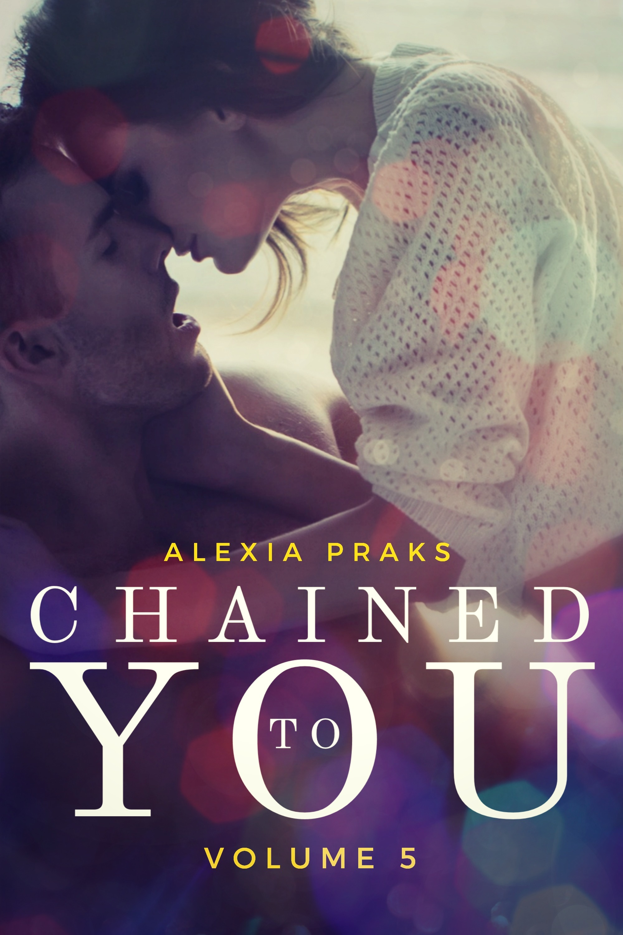 Chained to You, Vol. 5 (Vegas Billionaires #5)