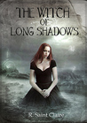 The Witch of Long Shadows by R. Saint Claire
