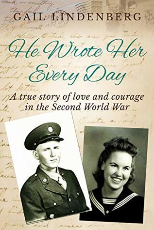 He Wrote Her Every Day: A true story of love & courage in WW2