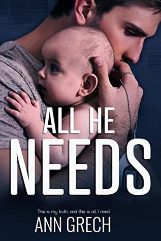 All He Needs (My Truth #1)