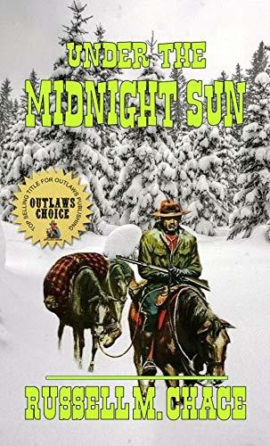 Under The Midnight Sun: The Continuing Journey of Dalton Laird