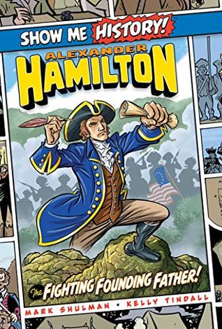 Alexander Hamilton by Mark Shulman