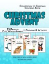 Christmas Advent Coloring Book: 25 Days of Cute Winter Animals