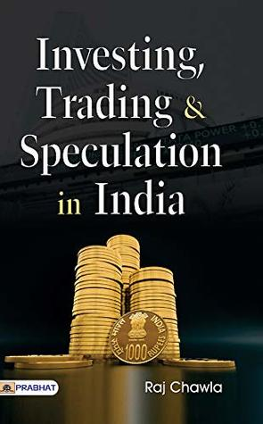 INVESTING, TRADING & SPECULATION IN INDIA