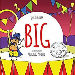 BIG: A Little Story About Respect And Self-Esteem