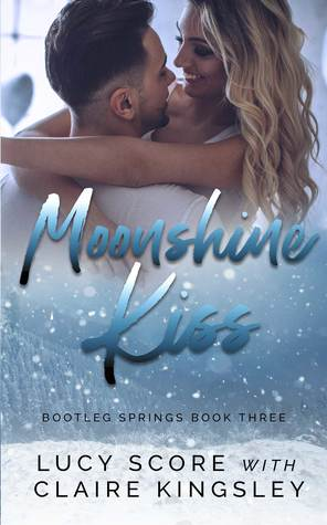 Moonshine Kiss (Bootleg Springs, #3)