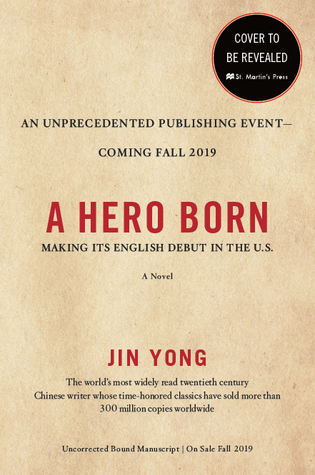 A Hero Born (Legends of the Condor Heroes #1)