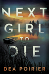 Next Girl to Die (The Calderwood Cases #1)