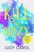 Kill the Crazy (Madison Cruz Mystery #2)