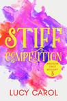 Stiff Competition (Madison Cruz Mystery #3)