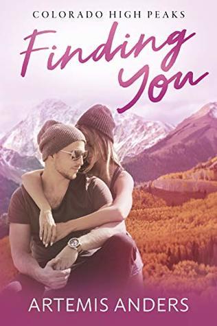 Finding-You-Colorado-High-Peaks-Book-1-Artemis-Anders