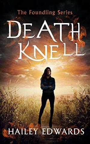 Death Knell (Foundling, #3)