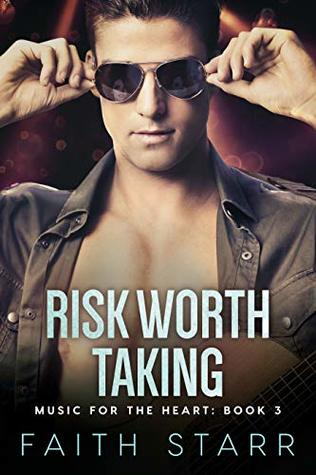 Risk-Worth-Taking-Music-For-The-Heart-Book-Three-by-Faith-Starr