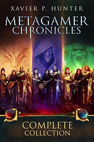 Metagamer Chronicles: Complete Collection: Books 1-3