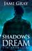 Shadow's Dream