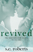 Revived by S.E.  Roberts