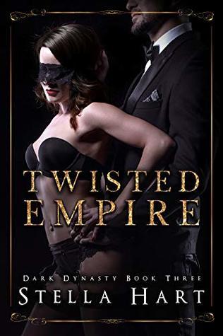 Twisted Empire (Dark Dynasty #3)