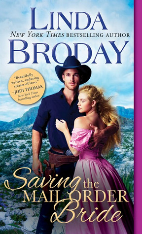 Saving the Mail Order Bride (Outlaw Mail Order Brides, #2)