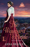 The Wayward Bride (Besotted Scots, #1)