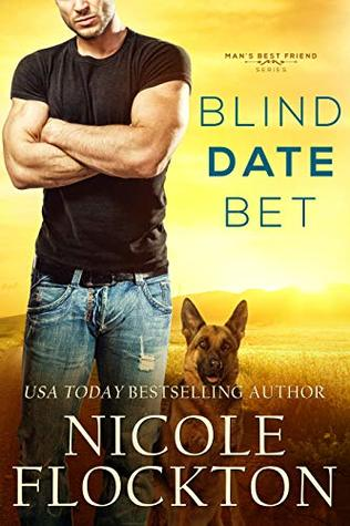 Blind Date Bet by Nicole Flockton