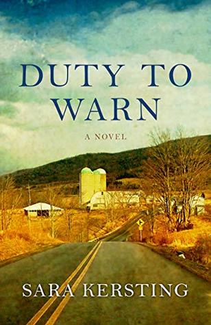 Duty To Warn: A Novel