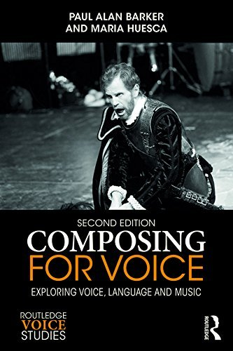 Composing for Voice: Exploring Voice, Language and Music