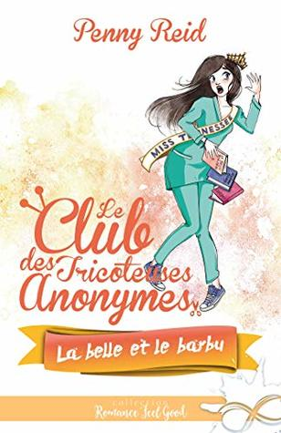 La belle et le barbu (Le club des tricoteuses anonymes, #4)