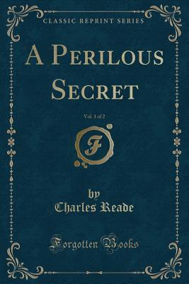 A Perilous Secret, Vol. 1 of 2