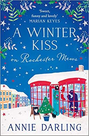 A Winter Kiss on Rochester Mews (Lonely Hearts Bookshop, #4)